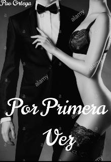 """Libro. """"Por Primera Vez"""" Leer online"""