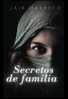 """Libro. """"Secretos De Familia """" Leer online"""
