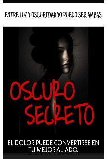 "Libro. ""Oscruro Secreto"" Leer online"