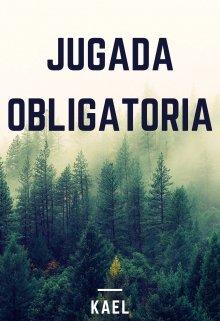 """Libro. """"Jugada Obligatoria"""" Leer online"""