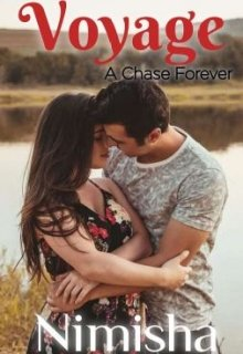 """Book. """"Voyage- A Chase Forever"""" read online"""