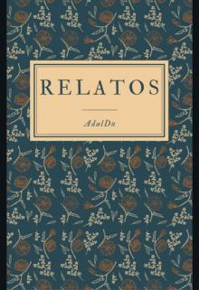 """Libro. """"Relatos..."""" Leer online"""
