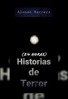 """Libro. """"Historias De Terror (24 Horas)"""" Leer online"""