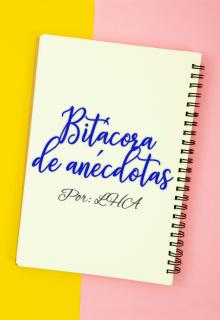 """Libro. """"Bitácora de anécdotas"""" Leer online"""