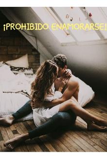 """Libro. """"Atracción Irresistible I: ¡prohibido enamorarse!"""" Leer online"""