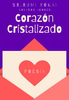 """Libro. """"Corazón Cristalizado"""" Leer online"""