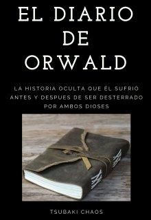 """Libro. """"El Diario De Orwald"""" Leer online"""