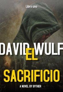 """Libro. """"David Wulf: El sacrificio"""" Leer online"""