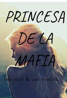 """Libro. """"Princesa de la Mafia"""" Leer online"""