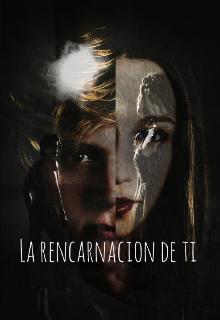 """Libro. """"La rencarnacion de ti 1"""" Leer online"""