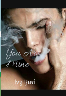 "Book. ""You Are Mine "" read online"