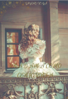 """Libro. """"Una Dama Como Cenicienta """" Leer online"""