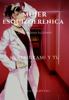 """Libro. """"Esquizofrenia//ruki Mukami Y Tu// Eliana Mey"""" Leer online"""