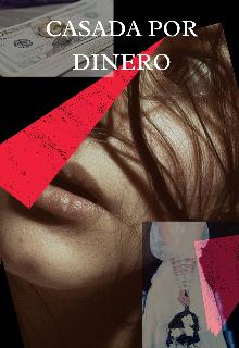 """Libro. """"Casada por Dinero"""" Leer online"""
