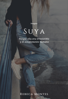 "Libro. ""Suya"" Leer online"