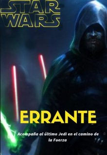 "Libro. ""Star Wars: Errante"" Leer online"