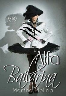 El Alfa y la Bailarina de Martha Molina