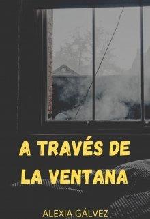 "Libro. ""A través de la ventana"" Leer online"