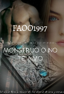 """Libro. """"Monstruo o no,te amo(trilogía todo es posible con un deseo#2"""" Leer online"""