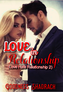 """Book. """"Love in Relationship ( L H R 2)"""" read online"""