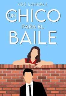 """Libro. """"Un chico para el baile"""" Leer online"""