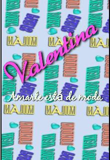 """Libro. """"Valentina Amarte está de moda"""" Leer online"""