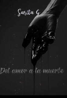 """Libro. """"Del amor a la muerte """" Leer online"""
