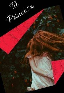 "Libro. ""Tú Princesa"" Leer online"