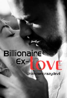 "Book. ""Billionaire's Ex- Love"" read online"