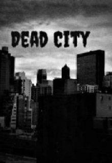 """Libro. """"Dead City"""" Leer online"""