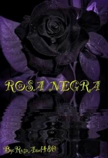 """Libro. """"Rosa Negra """" Leer online"""