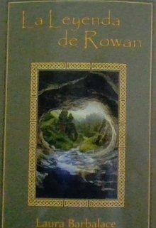 """Libro. """"La leyenda de Rowan"""" Leer online"""