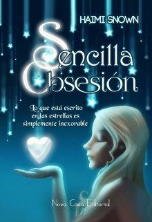 """Libro. """"Sencilla Obsesión"""" Leer online"""