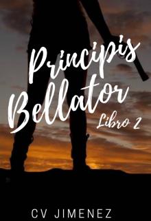 """Libro. """"Principis Bellator. Libro 2"""" Leer online"""
