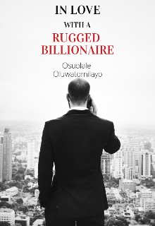 """Book. """"In love with a rugged billionaire"""" read online"""
