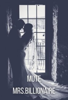 "Book cover ""The Mute Mrs.Billionaire"""