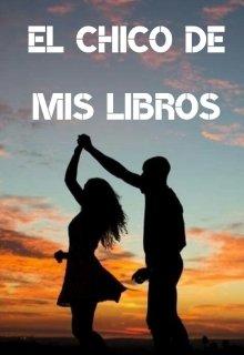 """Libro. """"El Chico de mis Libros. """" Leer online"""