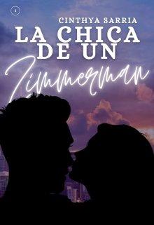 "Libro. ""La Chica De Un Zimmerman (zimmey libro 2)"" Leer online"