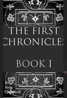 """Book. """"The First Chronicles Book I"""" read online"""
