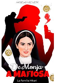 "Libro. ""De Monja A Mafiosa"" Leer online"