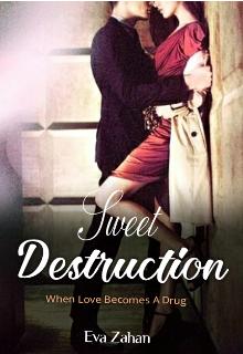 "Book. ""Sweet Destruction"" read online"