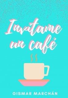 """Libro. """"Invítame un café"""" Leer online"""