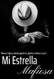 "Libro. ""Mi Estrella Mafiosa"" Leer online"