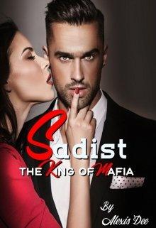 """Book. """"Sadist   The King Of Mafia"""" read online"""