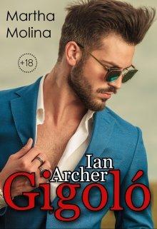 Ian Archer: Gigoló de Martha Molina