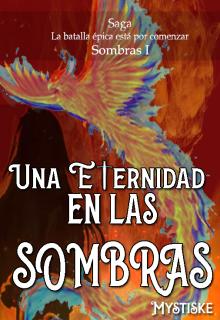 """Libro. """"Una Eternidad en las Sombras"""" Leer online"""