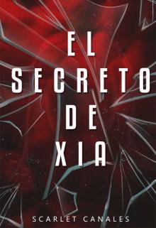 """Libro. """"El secreto de Xia"""" Leer online"""