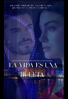 """Libro. """"La Vida Es Una Ruleta """" Leer online"""
