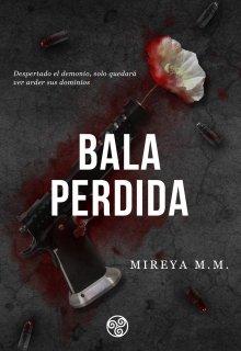 "Libro. ""Bala Perdida"" Leer online"