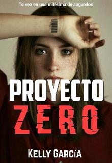 """Libro. """"Proyecto Zero"""" Leer online"""